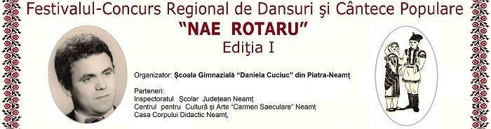 """Festivalul de Dansuri şi Cântece Populare """"Nae Rotaru"""""""