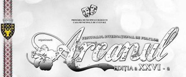 """Festivalul Internaţional de Folclor """"Arcanul"""""""