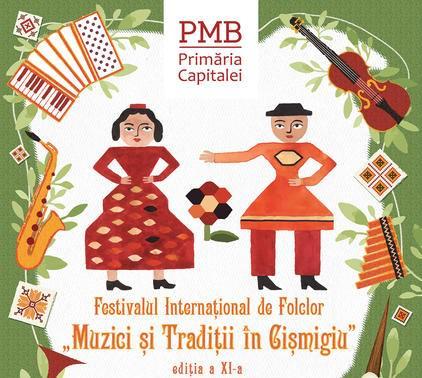 Festivalului de Folclor Muzici și Tradiții în Cișmigiu