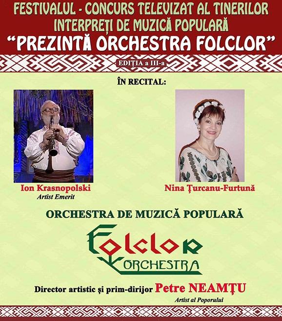 """Festivalul de Muzica Populara """"Prezinta Orchestra Folclor"""""""