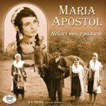 Maria Apostol – Neica'l meu e Padurar