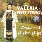Valeria Peter Predescu – Dragu mi-i sa cand sa joc