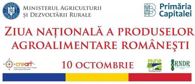 Ziua Nationala a produselor agroalimentare romanesti
