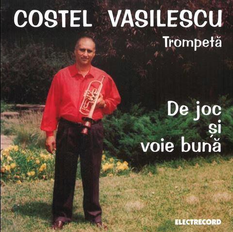 Costel Vasilescu - De joc si voie buna