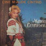 Maria Cornescu – Cine m'aude cantand