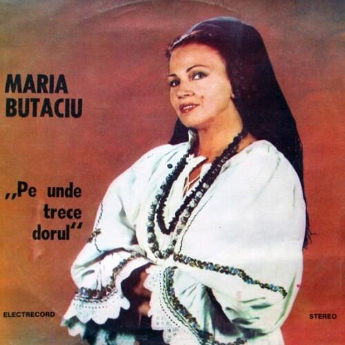 Maria Butaciu - Pe unde trece dorul
