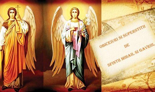 Obiceiuri si superstitii de Sfintii Mihail si Gavriil