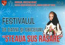 Festivalul de datini si obiceiuri de iarna Steaua sus rasare 2018