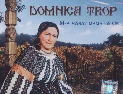 Domnica Trop - M-a manant mama la vie