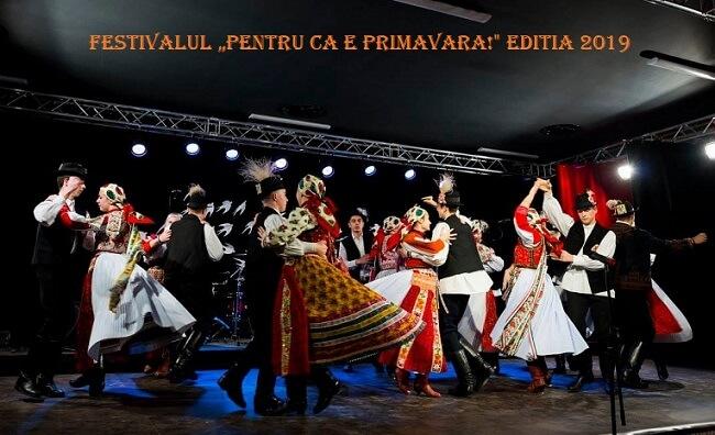 """Festivalul """"Pentru ca e primavara!"""" 2019"""