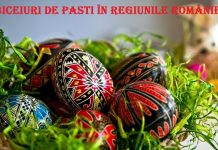 Obiceiuri de Pasti in regiunile Romaniei