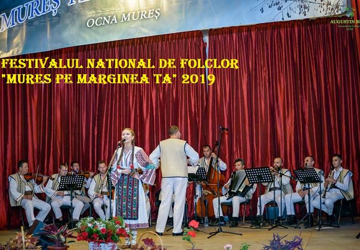 """Festivalul Naţional de Folclor """"Mureș pe Marginea Ta"""" 2019"""