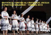 Festivalul concurs al Cantecului, jocului si portului Gorjenesc Tismana 2019