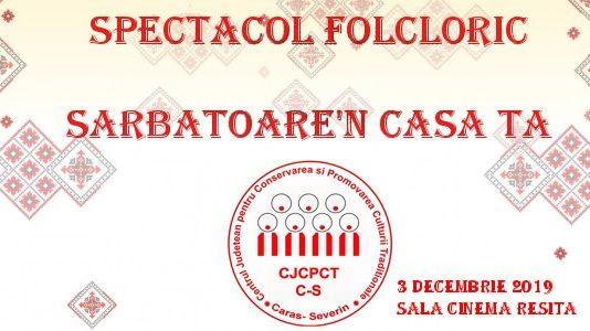 Spectacol folcloric - Sarbatoare'n casa ta