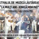 Festivalul de Muzica Lautareasca La Multi Ani – Ionica Minune!
